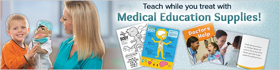 Teach while you treat with Medical Education Supplies!