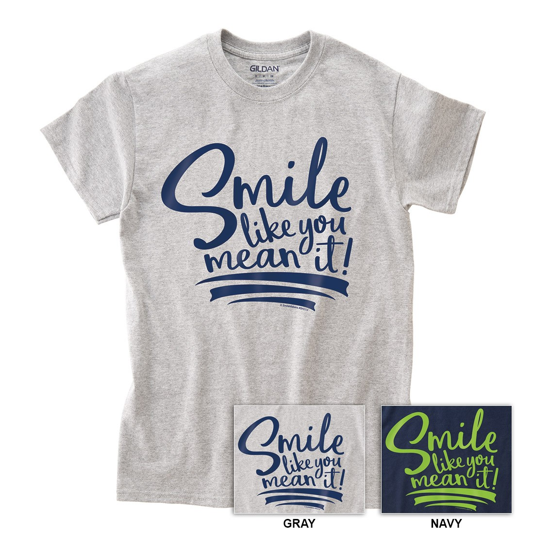 Smile Like You Mean It! T-shirts  [image]