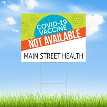 COVID-19 Vaccine Not Available Green & Red Yard Sign