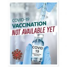 COVID-19 Vaccination Not Available Yet Wall Decal