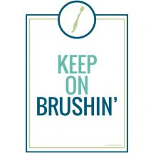 Keep on Brushin' Poster