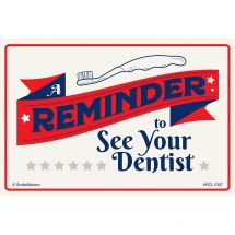 Reminder See Your Dentist Recall Car
