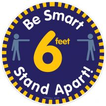 Be Smart, Stand 6 Feet Apart Floor Decal