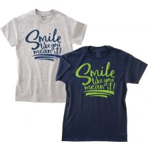 Smile Like You Mean It! T-shirts