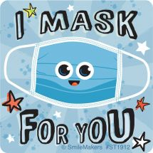 I Mask For You Stickers