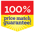 100% Price Match Guarantee!