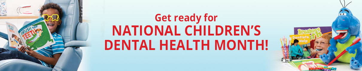 Get ready for National Children's Dental Health Month!