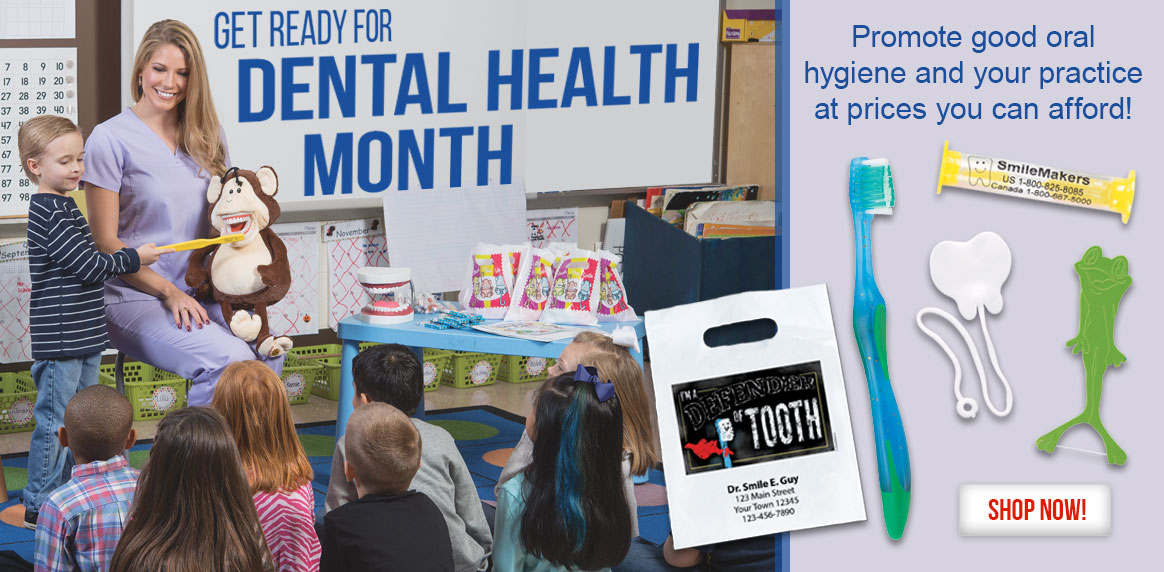 Hurry! Get ready for Dental Health Month with Custom Giveaways!
