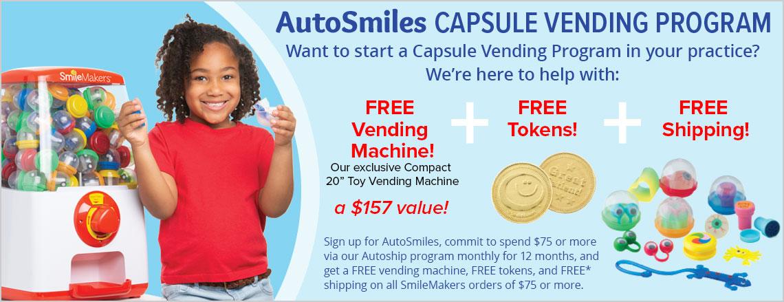 AutoSmiles Capsule Vending Program