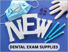 Dental Exam Supplies