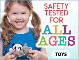 Safety Tested All Ages Toys