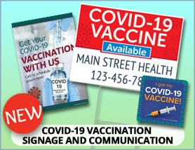Covid Vaccination Signage and Communication